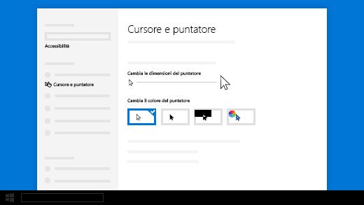 Modifica delle dimensioni del cursore o del puntatore nelle impostazioni di Accessibilità.