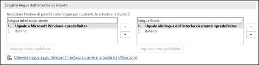 La finestra di dialogo che consente di selezionare la lingua che Office userà per i pulsanti, i menu e la Guida.