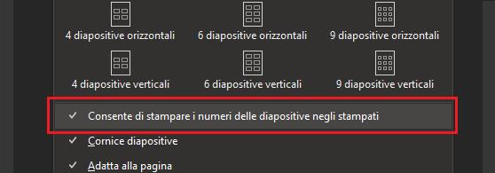 Finestra di dialogo Stampa con l'opzione che consente di stampare i numeri delle diapositive negli stampati evidenziata