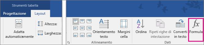 Opzione Formula evidenziata nella scheda Layout di Strumenti tabella.