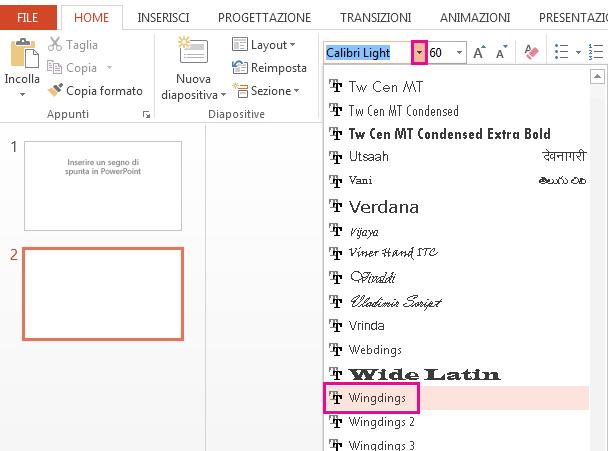 Nella scheda Home è possibile usare il menu a discesa Tipo di carattere per trovare il tipo di carattere da usare.