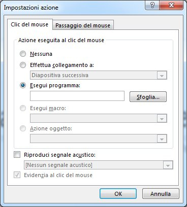 Nella scheda Clic del mouse o Passaggio del mouse scegliere il programma da eseguire