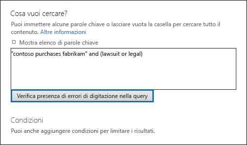 """Fare clic su """"Verifica presenza di errori di digitazione nella query"""" per verificare la presenza di caratteri non supportati nella query di ricerca"""