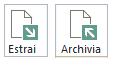 Pulsanti Archivia/Estrai sulla barra multifunzione