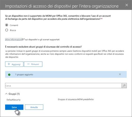 Nelle impostazioni di accesso ai dispositivi a livello di organizzazione scegliere gruppi esclusi dal controllo di Access.