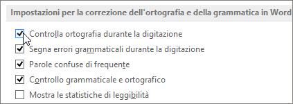Casella di controllo Controlla ortografia durante la digitazione