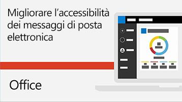 Video Migliorare l'accessibilità dei messaggi di posta elettronica.
