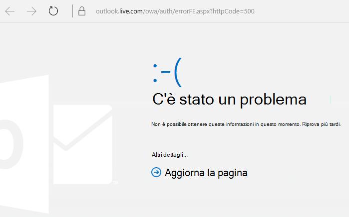 """Errore 500 di tipo """"Si è verificato un problema"""" di Outlook.com"""
