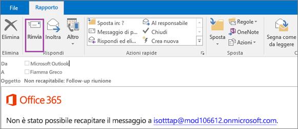 Lo screenshot mostra la scheda Report di una notifica di mancato recapito con l'opzione Rinvia e il testo nel corpo del messaggio di posta elettronica che informa che il messaggio non è stato recapitato.