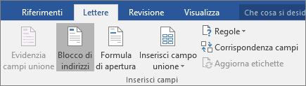 All'interno dell'opzione Stampa unione di Word, nel gruppo Inserisci campi della scheda Lettere scegliere Blocco di indirizzi.