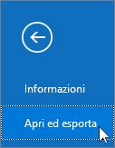 Screenshot del comando Apri ed esporta in Outlook 2016