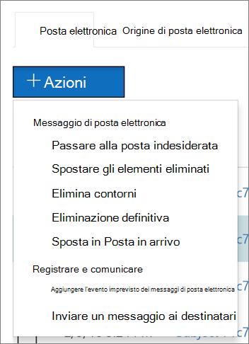 Quando si selezionano una o più messaggi di posta elettronica, è possibile scegliere tra diversi azioni disponibili