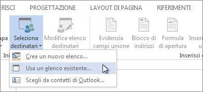 Screenshot della scheda Lettere di Word, con il comando Seleziona destinatari e l'opzione Usa un elenco esistente selezionata.