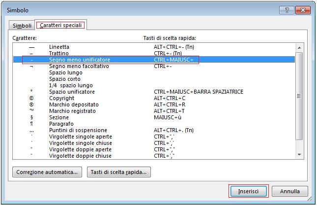 Nella scheda Caratteri speciali fare clic sulla riga Segno meno unificatore per evidenziarla, quindi fare clic su Inserisci.