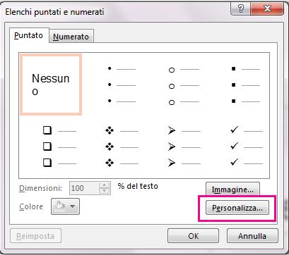 Nella finestra di dialogo Elenchi puntati e numerati fare clic su Personalizza.