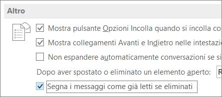 Casella di controllo Segna i messaggi come già letti se eliminati nella finestra di dialogo Opzioni di Outlook
