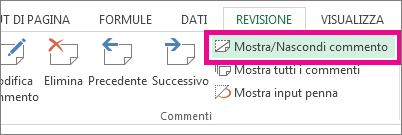 Fare clic su Mostra/Nascondi commento nella scheda Revisione