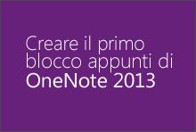 Creare il primo blocco appunti di OneNote 2013
