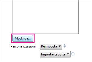Pulsante Modifica nel riquadro Personalizzazione della barra di accesso rapido