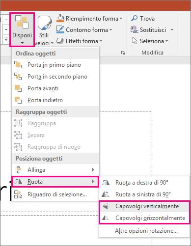Visualizza le opzioni Disponi > Ruota > Capovolgi in PowerPoint.