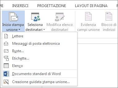 Screenshot della scheda Lettere di Word, con il comando Inizia stampa unione e l'elenco delle opzioni disponibili per il tipo di unione che si vuole eseguire.