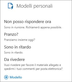 """Screenshot dei 3 modelli predefiniti in Modelli personali, ovvero """"Non posso rispondere ora"""", """"Sono in ritardo"""" e """"Pranzo?"""", e il modello """"Rivedere"""" aggiunto dall'utente."""