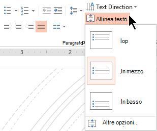 Il menu di allineare il testo sulla barra multifunzione consente di decidere se il testo viene allineato verticalmente nella parte superiore o inferiore del contenitore o al centro verticalmente al centro.