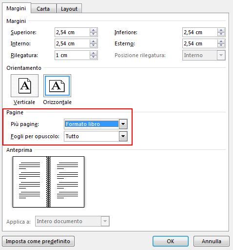 Nella scheda Margini, in Pagine, cambiare l'impostazione di Pagine multiple in Formato libro. L'orientamento diventa Orizzontale.