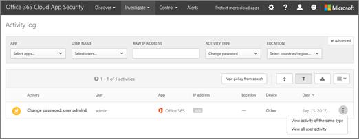 Office 365 のクラウドのアプリのセキュリティ] で [調査] を選びます > アクティビティ ログします。