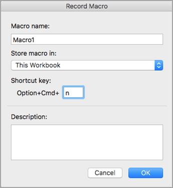 マクロの名前、場所、およびショートカット キーを入力します。