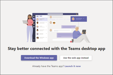 デスクトップ アプリをダウンロードするか、Web アプリを使用する