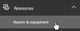 Office 365 ресурстарына өтіңіз және бөлмелер мен жабдықтарды таңдаңыз