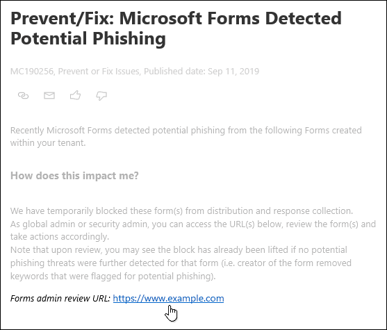 Microsoft Forms 및 피싱 감지에 대한 Microsoft 365 관리 센터 게시물의 Forms 관리자 검토 URL 하이퍼링크를 참조하세요.