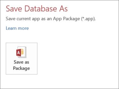 온-프레미스 Access 앱에 대한 다른 이름으로 저장 화면의 패키지로 저장 옵션