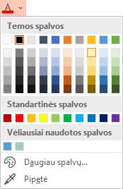 Pasirinkite rodyklę žemyn, esančią šalia mygtuko Šrifto spalva, kad atidarytumėte spalvų meniu