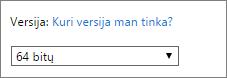 Pasirinkite 64 bitų versiją iš versijų išplečiamojo sąrašo