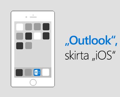 """Spustelėkite, kad nustatytumėte """"Outlook"""", skirtą """"iOS"""""""