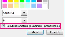 Šrifto keitimo lango sekcijos su pasirinkta parinktimi Taikyti parametrus gaunamiems pranešimams ekrano kopija