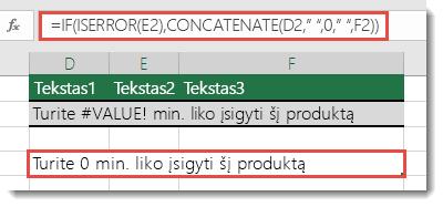 Kaip sprendimas naudojamos funkcijos IF ir ISERROR, kad būtų sujungta eilutė su #VALUE! klaida
