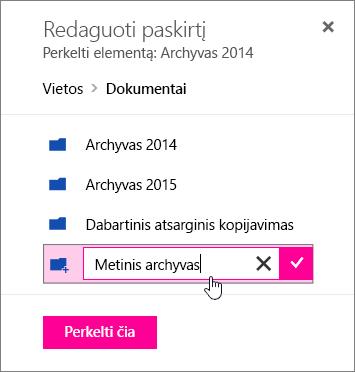 Perkelti failą į dialogo langas su įvesta naujo aplanko pavadinimą