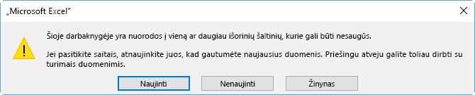"""Neveikiančios nuorodos dialogo langas programoje """"Excel"""""""