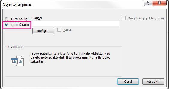 Dialogo langas Įterpti objektą su pažymėta parinktimi Kurti iš failo