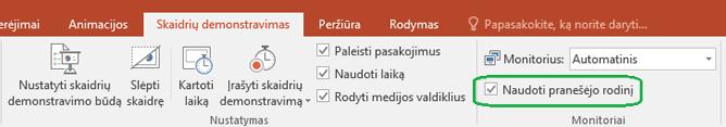 """Programos """"PowerPoint"""" skirtuke Skaidrių demonstravimas yra žymės langelis, kuriuo valdoma, ar pranešėjo rodinys naudojamas, kai pateiktis rodoma kitiems asmenims."""