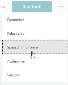 """Formų spausdinimo parinktis programoje """"Microsoft Forms"""""""