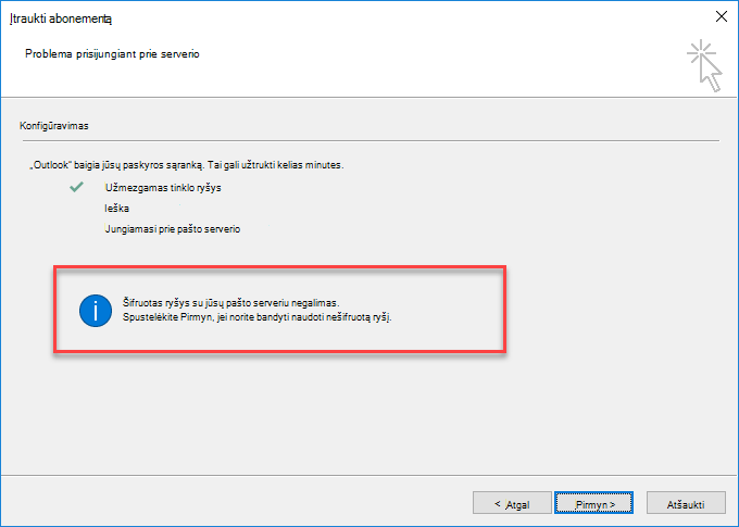 """""""Outlook"""" šifruoto ryšio klaida"""