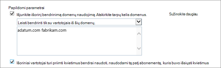 Papildomų parametrų apriboti bendrinimo Office 365 SPO