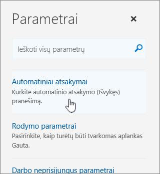 Padėti ekrano ekranas su pažymėta automatinio atsakymo.