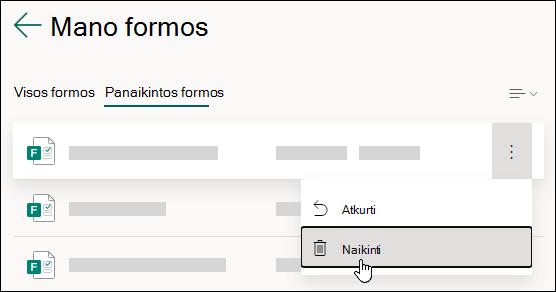 """Formos naikinimas """"Microsoft Forms"""" skirtuke Panaikintų formų."""