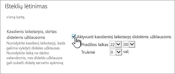 Centrinio administravimo taikomosios programos parametrų puslapį su paryškintu kasdienio laiko langas