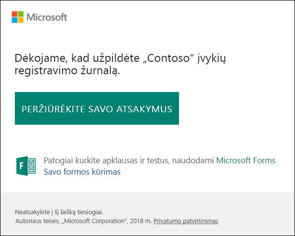 Patvirtinimo laišką ir nuorodą į Microsoft Forms atsakymus